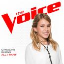 All I Want (The Voice Performance)/Caroline Burns