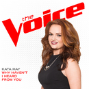 Why Haven't I Heard From You (The Voice Performance)/Kata Hay