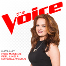 (You Make Me Feel Like) A Natural Woman (The Voice Performance)/Kata Hay