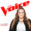 Songbird (The Voice Performance)/Lily Green