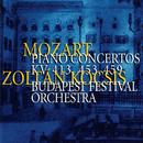 Mozart: Piano Concertos Nos. 11, 17 & 19/Zoltán Kocsis, Budapest Festival Orchestra