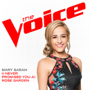 (I Never Promised You A) Rose Garden (The Voice Performance)/Mary Sarah