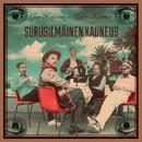 Surusilmäinen Kauneus/Tuure Kilpeläinen Ja Kaihon Karavaani
