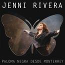 Paloma Negra Desde Monterrey (Live/Deluxe)/Jenni Rivera