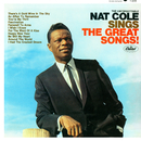 "The Unforgettable Nat King Cole Sings The Great Songs/Nat """"King"""" Cole"