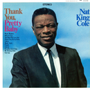 "Thank You, Pretty Baby/Nat """"King"""" Cole"