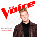 Talking Body (The Voice Performance)/Mike Schiavo
