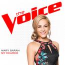 My Church (The Voice Performance)/Mary Sarah