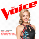 You Ain't Woman Enough (To Take My Man) (The Voice Performance)/Mary Sarah