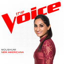 New Americana (The Voice Performance)/Moushumi