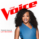 Lay Me Down (The Voice Performance)/Tamar Davis
