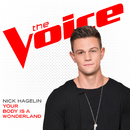 Your Body Is A Wonderland (The Voice Performance)/Nick Hagelin