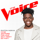 I'd Do Anything For Love (But I Won't Do That) (The Voice Performance)/Paxton Ingram