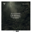 Criminal (Rell The Soundbender's VIP Remix) (feat. Los Rakas, Far East Movement)/Rell The Soundbender