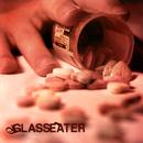 Glasseater/Glasseater