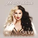 Me Está Doliendo/Cynthia Silva La Grande