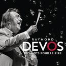 Des mots pour le rire(Live)/Raymond Devos
