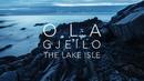 Ola Gjeilo: The Lake Isle/Tenebrae, Ola Gjeilo, Kristian Kvalvaag, Thomas Gould, Ciaran McCabe, Jon Thorne, Matthew Sharp