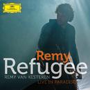 Refugee (Live In Paradiso)/Remy van Kesteren