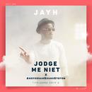 "Jodge Me Niet (Titelsong Van De Film ""SOOF 2"")/Jayh, AmsterdamSoundSystem"