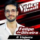 Viajante (The Voice Brasil 2016)/Felipe De Oliveira