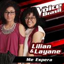 Me Espera (The Voice Brasil 2016)/Lilian & Layane