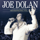 Orchestrated (Vol.1)/Joe Dolan, The RTÉ Concert Orchestra