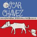 Parodias Políticas (Vol.5)/Óscar Chávez