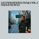 Latinoamérica Canta (Vol. 4)/Óscar Chávez