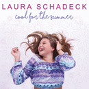 Cool For The Summer/Laura Schadeck