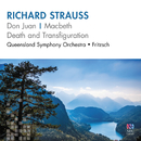 Richard Strauss: Don Juan – Macbeth – Death And Transfiguration/Queensland Symphony Orchestra, Johannes Fritzsch