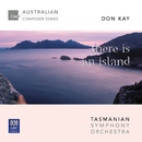 There Is An Island/Tasmanian Symphony Orchestra, Richard Mills, Georg Tintner