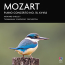 Mozart: Piano Concerto No. 18, KV456/Howard Shelley, Tasmanian Symphony Orchestra
