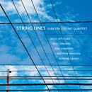 String Lines/Elektra String Quartet