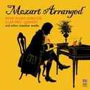 Mozart Arranged: Four Piano Sonatas, Clarinet Quintet & Other Chamber Works/Australia Ensemble, Julie Adam, Daniel Herskovitch