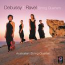 Debussy & Ravel: String Quartets/Australian String Quartet