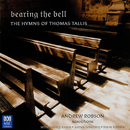 Bearing The Bell: The Hymns Of Thomas Tallis/Andrew Robson, Sandy Evans, James Greening, Steve Elphick