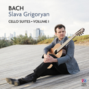 Bach: Cello Suites Vol. I/Slava Grigoryan