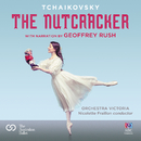 The Nutcracker - With Narration By Geoffrey Rush/Geoffrey Rush, Nicolette Fraillon, Orchestra Victoria