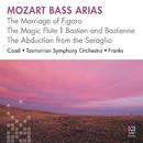 Mozart Bass Arias/Conal Coad, Tasmanian Symphony Orchestra, Dobbs Franks