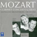 Mozart: Clarinet Concerto & Arias/Craig Hill, Cyndia Sieden, Australian Brandenburg Orchestra, Paul Dyer
