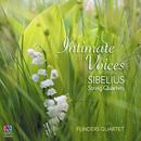 Intimate Voices - Sibelius String Quartets/Flinders Quartet