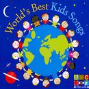 World's Best Kids Songs/Juice Music