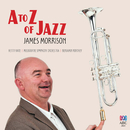 A To Z Of Jazz (Recorded Live In Melbourne / 2014)/James Morrison