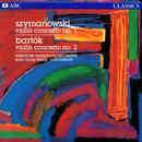 Szymanowski & Bartók: Violin Concertos/Xiao-Dong Wang, Adelaide Symphony Orchestra, Omri Hadari