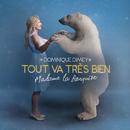Tout va très bien Madame la Banquise/Dominique Dimey