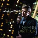 Unforgettable/Gregg Arthur