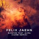 Bonfire (Curbi Remix) (feat. ALMA)/Felix Jaehn