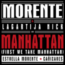 Manhattan (First We Take Manhattan) (Remastered 2016) (feat. Lagartija Nick, Estrella Morente, Cañizares)/Enrique Morente