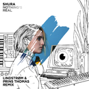 Nothing's Real (Lindstrøm & Prins Thomas Remix)/Shura